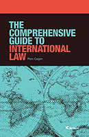 The Comprehensive Guide to International Law by Marc Cogen